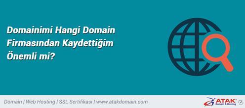 Domainimi Hangi Domain Firmasından Kaydettiğim Önemli mi?