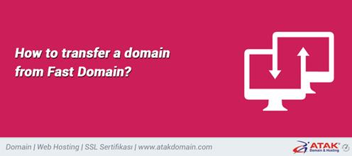 How to transfer a domain from Fast Domain?