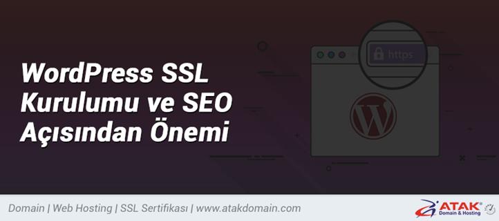 WordPress SSL Kurulumu ve SEO Açısından Önemi