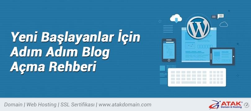 Yeni Başlayanlar İçin Adım Adım Blog Açma Rehberi
