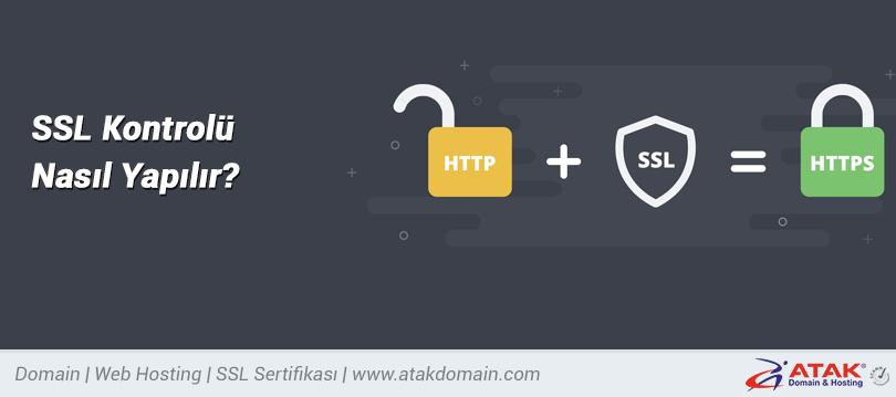 SSL Kontrolü Nasıl Yapılır?